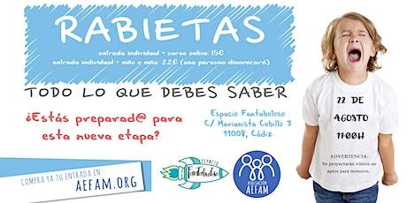 Taller sobre las rabietas en Espacio Fantabuloso (Cádiz) - 22 de Agosto entradas