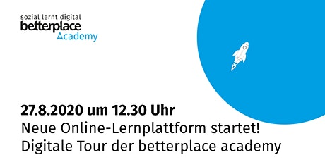 Neue Online-Lernplattform startet! Digitale Tour der betterplace academy Tickets