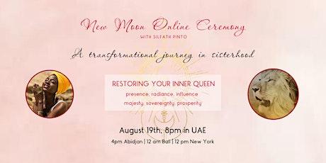 New Moon Online Ceremony: Restoring Your Inner Queen tickets
