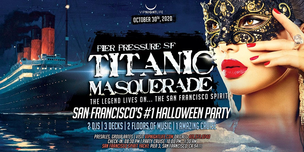 Halloween Parties Sf 2020 Titanic Masquerade   Pier Pressure SF Halloween Party Cruise