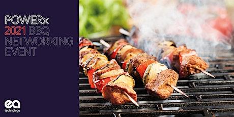 POWERx2021 Networking BBQ tickets