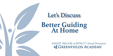 "Let's Discuss- ""Better Guiding At Home"" tickets"