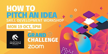Grand Challenge Workshop: How to Pitch an Idea tickets