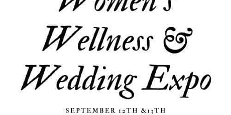 Women's Wellness and Wedding Expo tickets