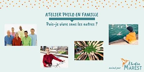 Atelier philo en famille : Puis-je vivre sans les autres ? billets