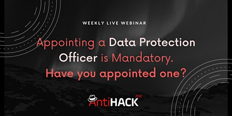Appointing a Data Protection Officer is Mandatory. Have you appointed one? tickets