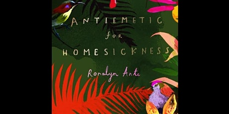 Antiemetic for Homesickness: Poetry Reading with Romalyn Ante tickets