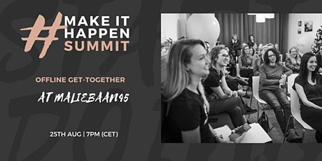 #MakeItHappen Summit Get-Together at Maliebaan45 tickets