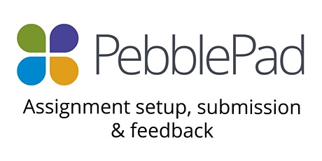 PebblePad: ATLAS - Assignment setup, submission & feedback biglietti