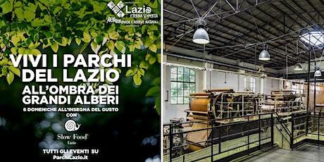 SLOW FOOD -  La Cartiera Latina (turno ore 16:30) biglietti