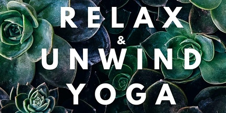 Relax & Unwind Yoga at Willow Design Studio billets