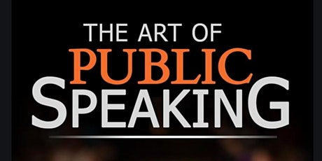 The Art of Public Speaking Free Virtual Masterclass tickets