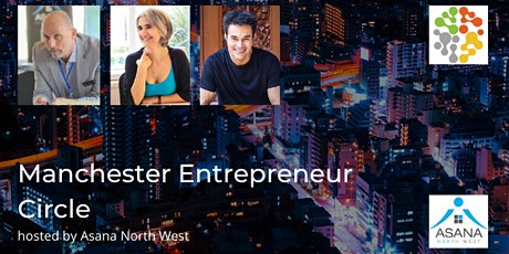Manchester Entrepreneur Circle - Find your flow in business tickets