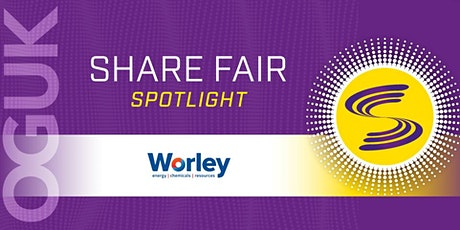 Share Fair Spotlight - Worley tickets