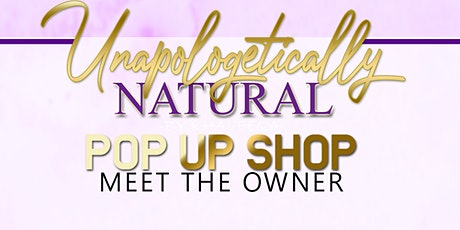 Unapologetically Natural by Khaleeqa Pop Up Shop tickets