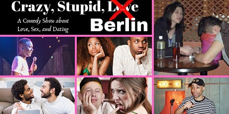 Crazy Stupid Berlin! International Comedy! Tickets