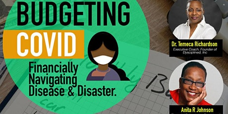 Budgeting COVID: Financially Navigating Disease and  Disaster tickets