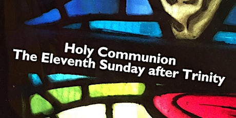 Book your seat for a short Sunday Eucharist 11am Service - Sunday 23 August tickets