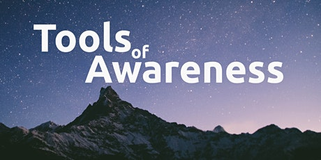 Tools Of Awareness Weekend tickets