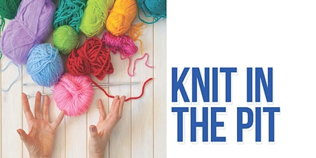 Knit in the Pit tickets