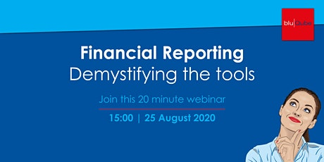 Webinar: Financial Reporting – Demystifying the tools tickets