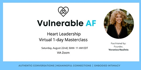 Vulnerable AF: Heart Leadership 1 Day Masterclass tickets