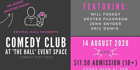 """New 6PM Showing: Comedy Club at """"The Hall"""" Event Space (18+) tickets"""