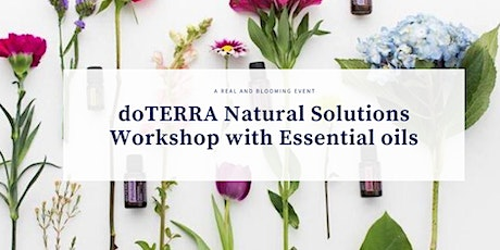 doTERRA Essential Oils  Natural Solutions Workshop tickets
