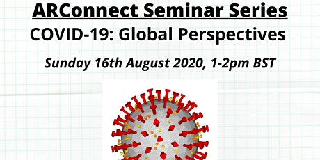 ARConnect Seminar Series: COVID-19 Global Perspectives tickets