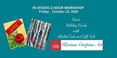 Learn to Paint Holiday Cards with Alcohol Ink and Lift Ink tickets
