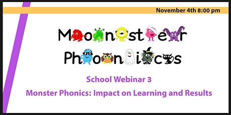School Webinar 3:  Monster Phonics -  Impact on Learning and Results tickets