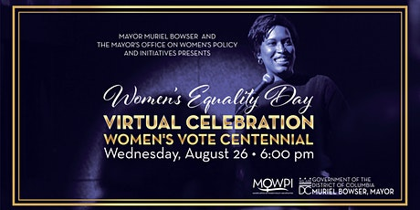 Mayor Muriel Bowser's Women's Equality Day Virtual Celebration tickets