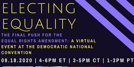 Electing Equality: The Final Push for the Equal Rights Amendment tickets