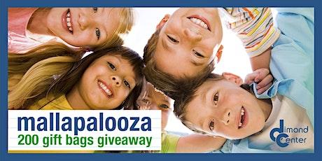 Mallapalooza 200 Gift Bag Giveaway tickets