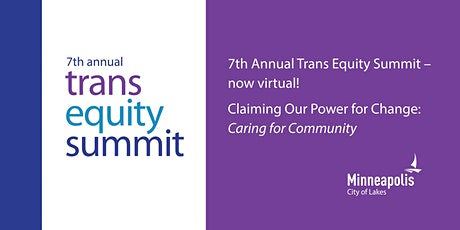 "Trans Equity Summit | ""Claiming Our Power for Change: Caring for Community"" tickets"