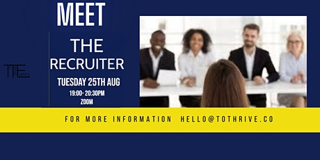 MEET THE RECRUITER - THRIVING CAREERS tickets