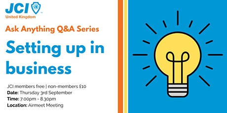 Ask Anything Q&A - Setting up in business tickets