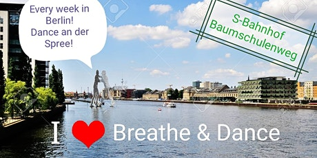 Breathe And Dance An Der Spree tickets