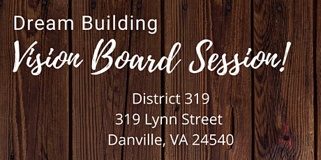 Dream Builder and Vision Board Session tickets