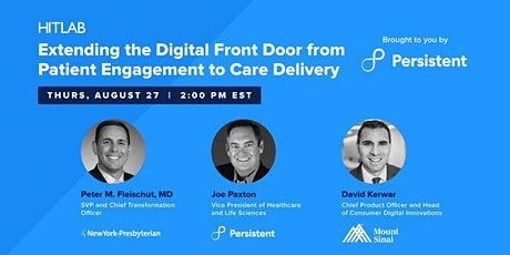 Extending the Digital Front Door from Patient Engagement to Care Delivery tickets