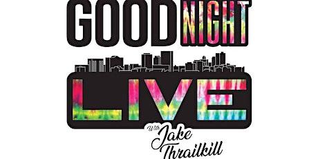 Good Night Live roasts Shaun Sipma tickets