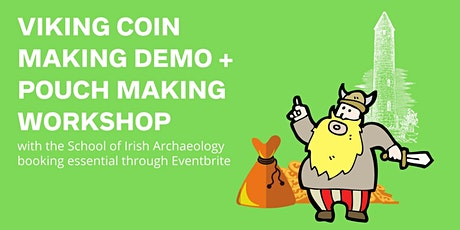 Outdoor Viking Coin Making Demonstration and Pouch Making Workshop tickets