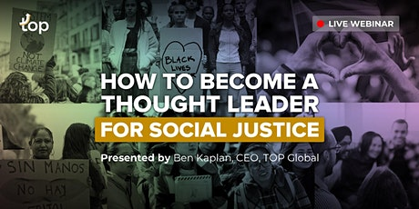 London Webinar - How To Become A Thought Leader For Social Justice billets