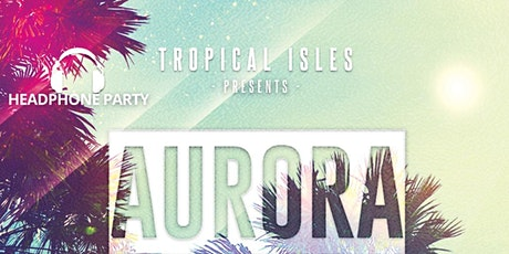 Tropical Isles Presents - Aurora Carnival 2020 tickets
