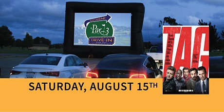"Par 3's Dine-out and Drive-in Movie ""TAG"" tickets"