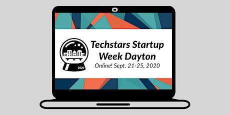 Techstars Startup Week Dayton 2020 (Online!) tickets