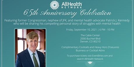 AllHealth Network 65th Anniversary Featuring Patrick J. Kennedy tickets
