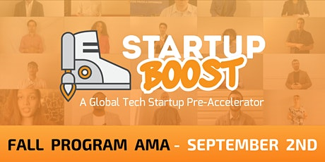 Startup Boost Pre-Accelerator  Fall Program AMA tickets