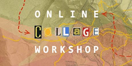Online Collage Workshop - with the Yellow River Archive tickets