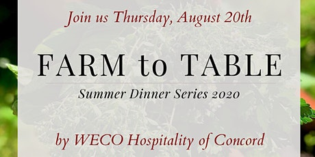 Event 4 Farm to Table Summer Dinner Series tickets